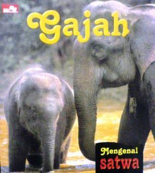 Gajah  by  Patricia Kendell