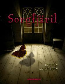 Sorgfjäril  by  Ingelin Angerborn