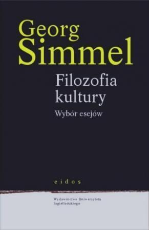 Filozofia kultury. Wybór esejów (Eidos). Georg Simmel