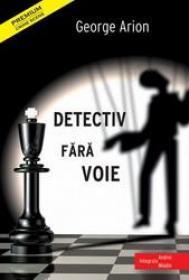 Detectiv fara voie George Arion