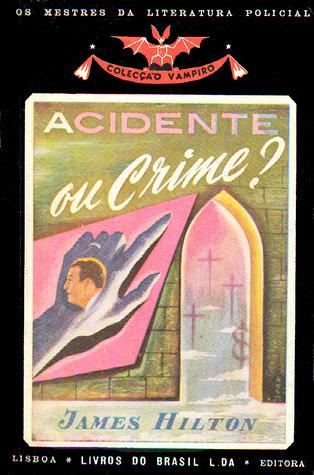 Acidente ou Crime? (Colecção Vampiro, #50) James Hilton