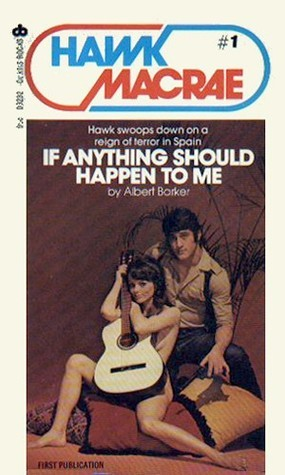 If Anything Should Happen To Me  by  Albert Barker