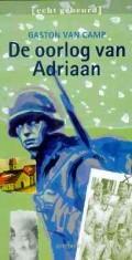 De oorlog van Adriaan  by  Gaston van Camp