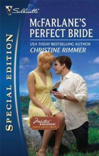McFarlanes Perfect Bride (Silhouette Special Edition #2053) Christine Rimmer