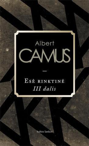 Esė rinktinė. II dalis  by  Albert Camus