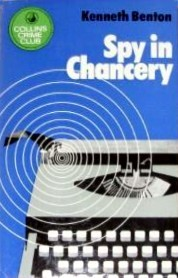 Spy In Chancery Kenneth Benton