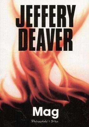 Mag (Lincoln Rhyme, #5) Jeffery Deaver