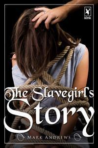 The Slavegirls Story Mark Andrews