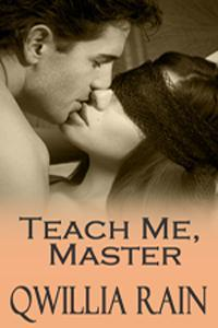 Teach Me, Master (Neighbors, #3)  by  Qwillia Rain
