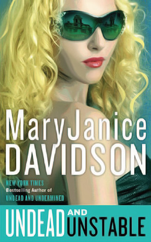 Undead and Unstable (Undead, #11)  by  MaryJanice Davidson