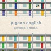 Pigeon English Stephen Kelman