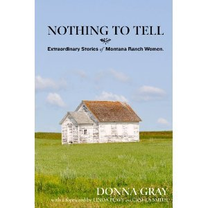 Nothing to Tell  by  Donna Gray