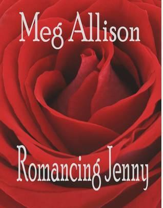 Romancing Jenny  by  Meg Allison