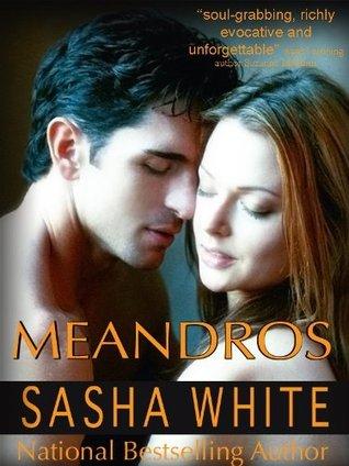 Meandros: An Erotic Journey Sasha White