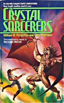 The Crystal Sorcerers (Crystal, #2) William R. Forstchen