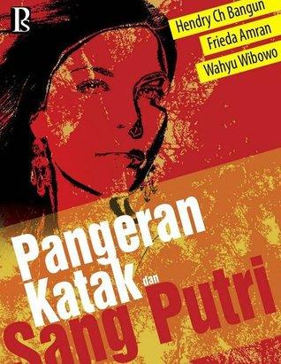 Pangeran Katak & Sang Putri  by  Hendry Ch Bangun