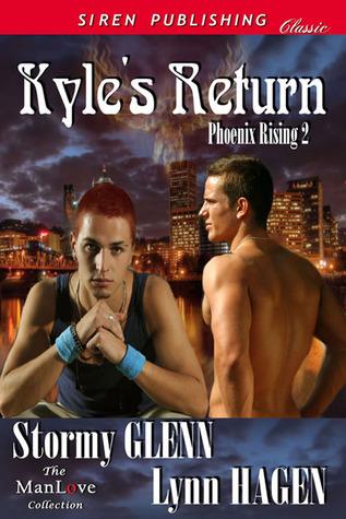 Kyles Return (Phoenix Rising #2)  by  Stormy Glenn