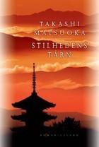 Stilhedens tårn Takashi Matsuoka