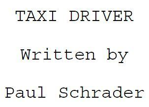 Taxi Driver [Screenplay] Paul Schrader