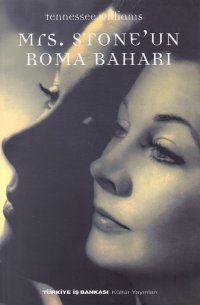 Mrs.Stoneun Roma Baharı  by  Tennessee Williams