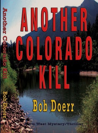 Another Colorado Kill Bob Doerr