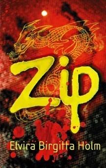 Zip (Trilogi om Bim, #3)  by  Elvira Birgitta Holm