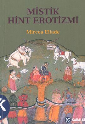 Mistik Hint Erotizmi  by  Mircea Eliade