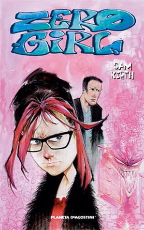 Zero Girl  by  Sam Kieth