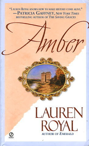 Amber (The Jewel Trilogy, #3)  by  Lauren Royal