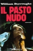 Il Pasto Nudo William S. Burroughs