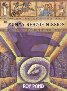 The Mummy Rescue Mission Roy Pond