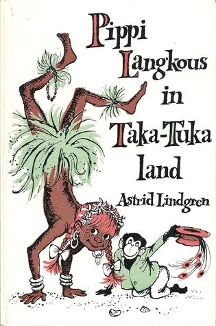 Pippi Langkous in Taka-Tuka-land (Pippi Langkous, #3) Astrid Lindgren