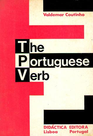 The Portuguese Verb Valdemar Coutinho