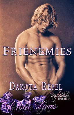 Frienemies  by  Dakota Rebel