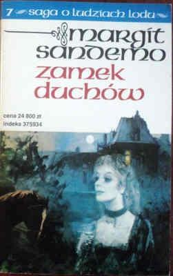 Zamek duchów (Saga o Ludziach Lodu, #7)  by  Margit Sandemo