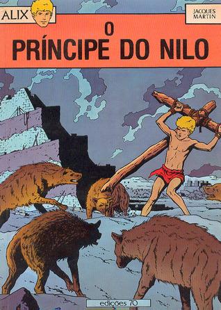 O Príncipe do Nilo (Alix, #11) Jacques Martin