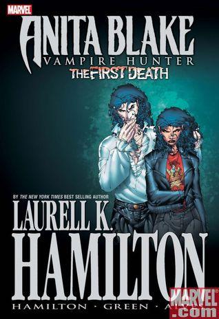 Anita  Blake, Vampire Hunter: The First Death Laurell K. Hamilton