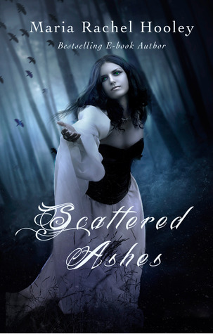 Scattered Ashes Maria Rachel Hooley