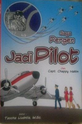 Saya Pengen Jadi Pilot  by  Chappy Hakim