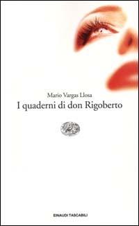 I quaderni di Don Rigoberto Mario Vargas Llosa