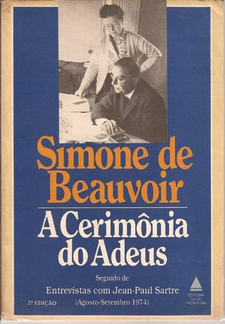 A Cerimónia do Adeus  by  Simone de Beauvoir