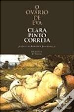 O ovário de Eva Clara Pinto Correia