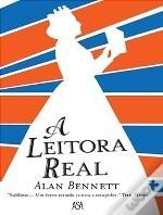 A Leitora Real  by  Alan Bennett