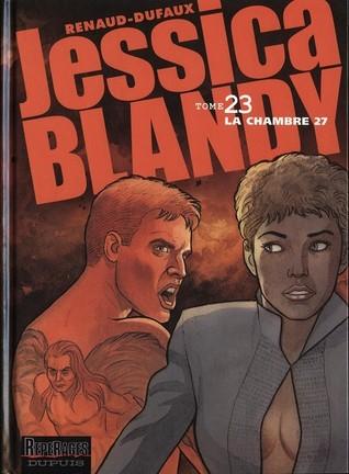 La Chambre 27 (Jessica Blandy #23) Jean Dufaux
