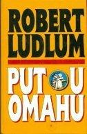 Put u Omahu  by  Robert Ludlum