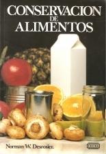 Conservación de Alimentos Norman W. Desrosier