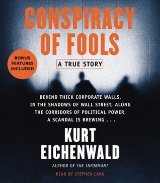Conspiracy of Fools: A True Story (PART 1 OF 1)  by  Kurt Eichenwald