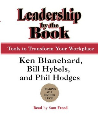 Leadership  by  the Book: Tools to Transform Your Workplace by Bill Hybels