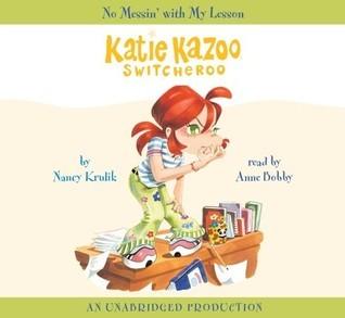 No Messin with My Lesson (Katie Kazoo, Switcheroo, #11)  by  Nancy E. Krulik