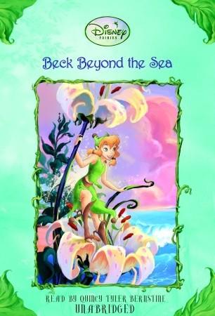 Disney Fairies: Beck Beyond the Sea #10 Kimberly Morris